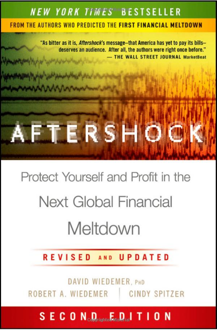 Aftershock: Protect Yourself and Profit in the Next Global Financial ...