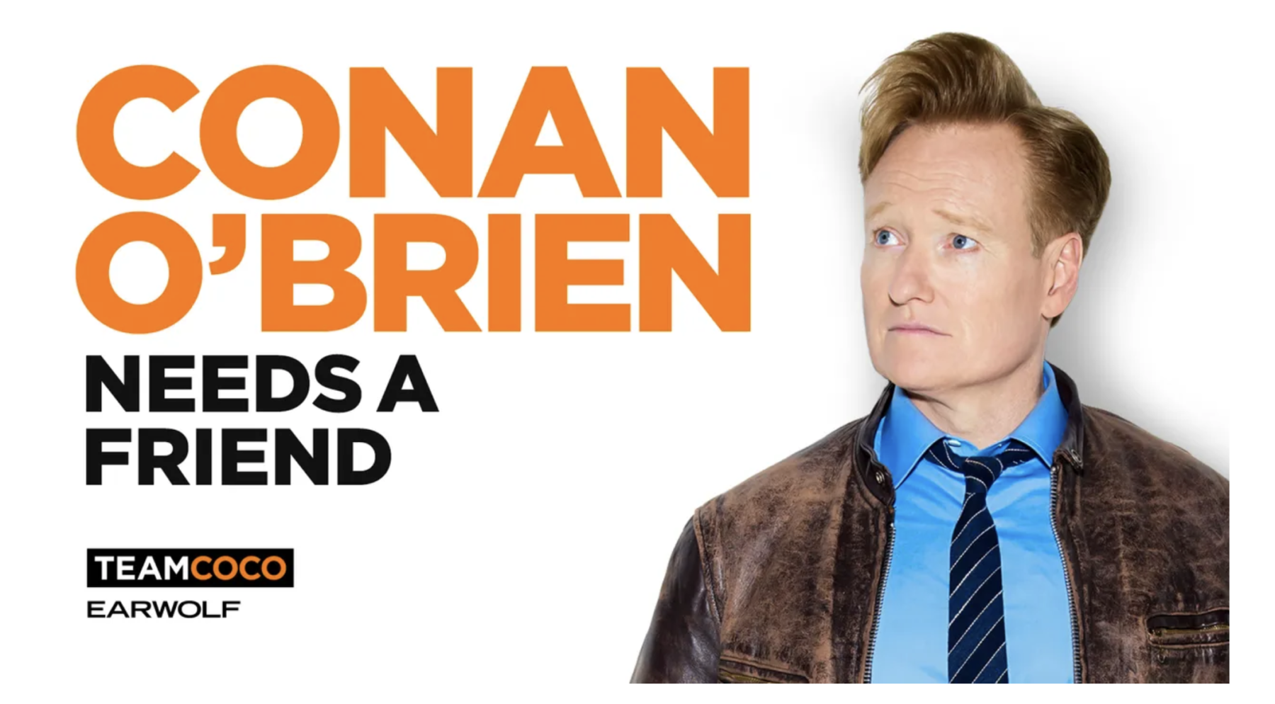 Podcast: Conan O'Brien with Guest Stephen Colbert - The Big Picture