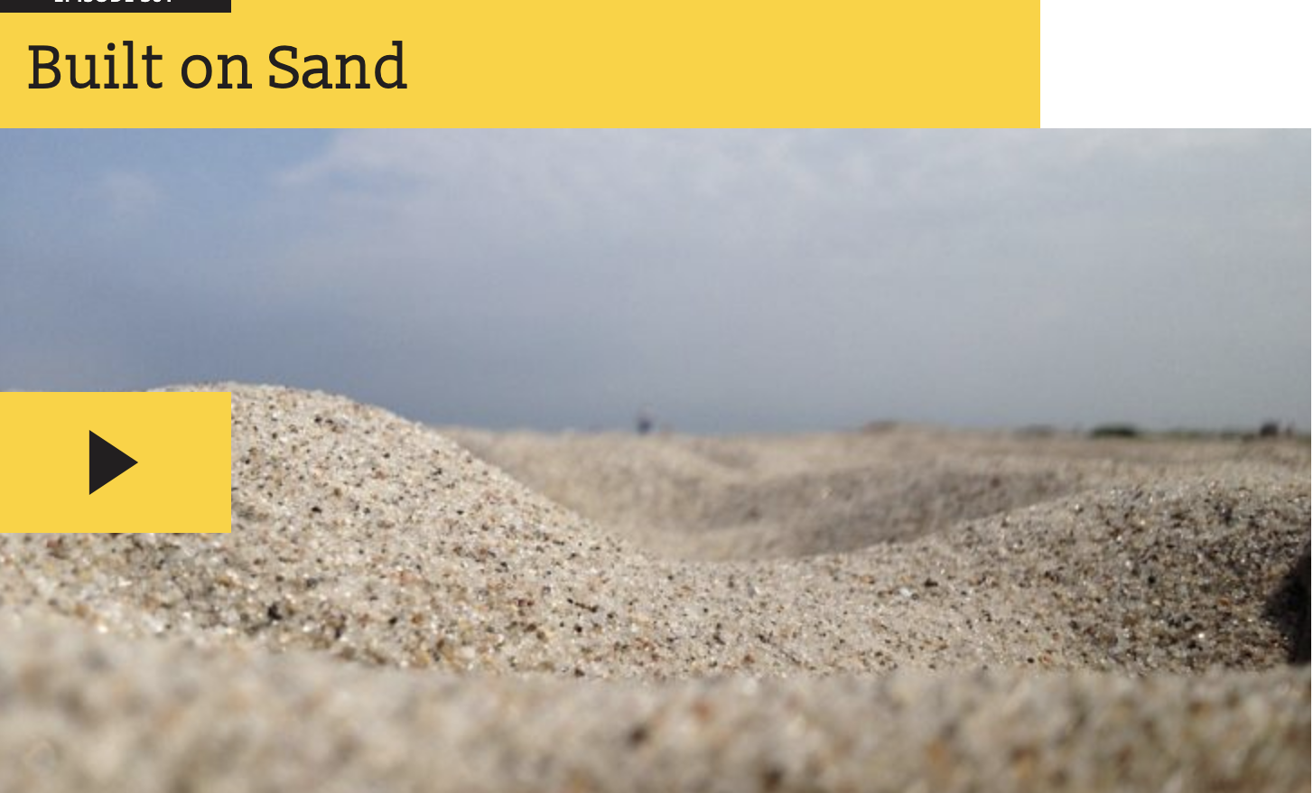 The Most Important Solid Substance on Earth? Sand