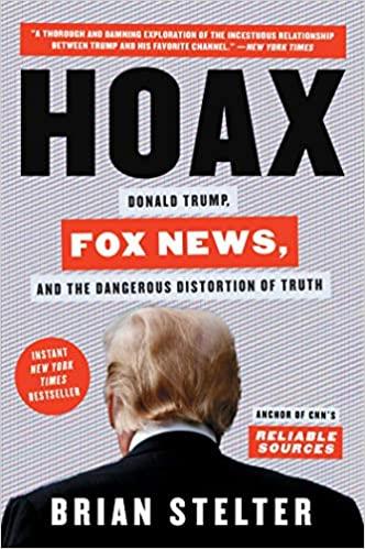 Fox News Shares the Blame for Trump's Deranged, Ruinous Presidency 2