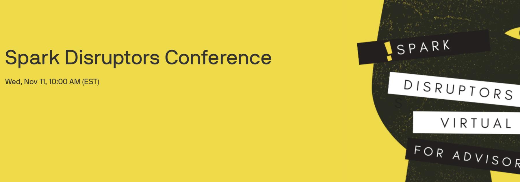 Spark Disruptors Conference 1