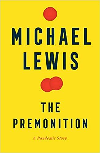 The Premonition: Michael Lewis Podcast & 60 Minutes